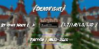►DeadFight | Faction - SkyBlock - Prison - PvPBox ► N°1