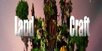 Land-Craft PvP/Faction & SkyBlock/Island !